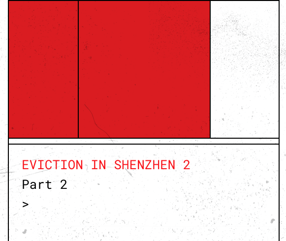 EVICTION IN SHENZHEN: PART 2