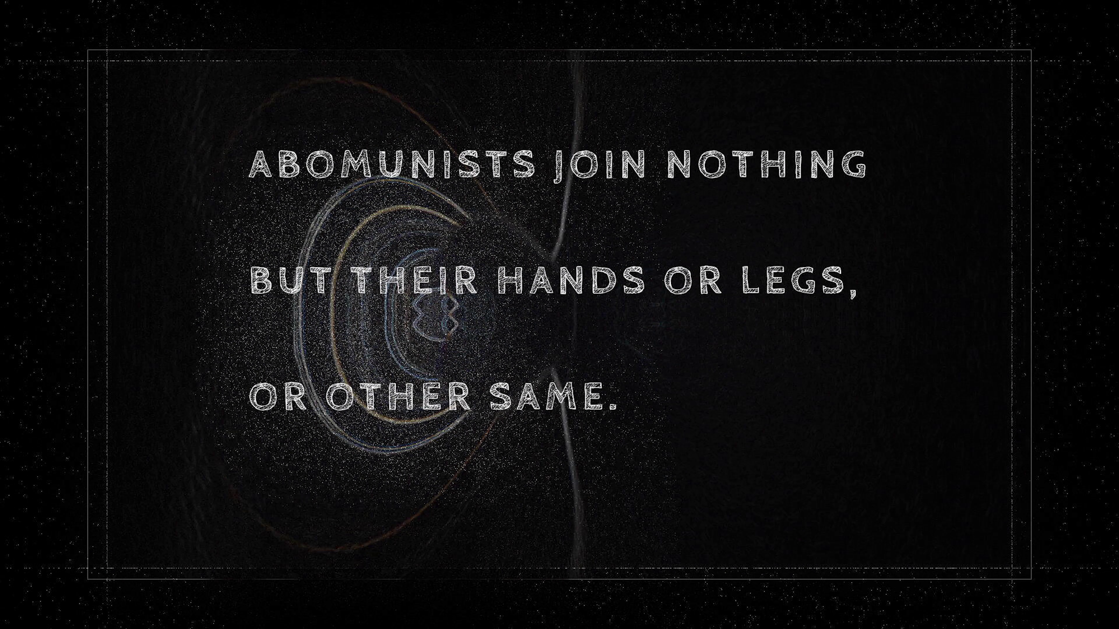 The image is a screengrab from the video 'your dataset won't let me thrive' and contains text laid against a black background with some generative abstract imagery. The text reads 'Abomunists Join Nothing But Their Hands or Legs, or Other Same'